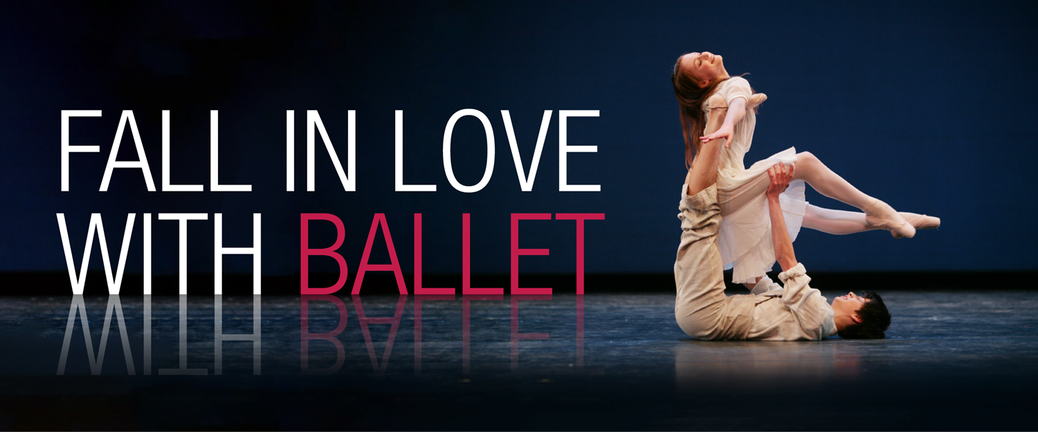 Fall in love with ballet
